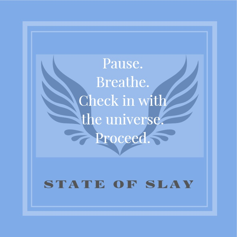 state of slay pause