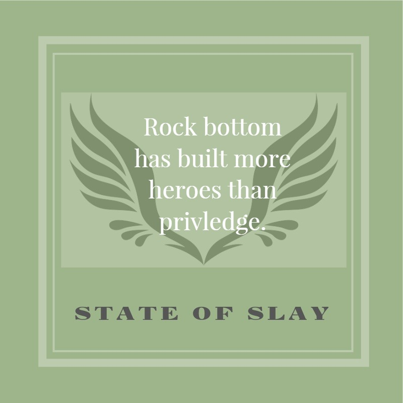 state of slay rock bottom