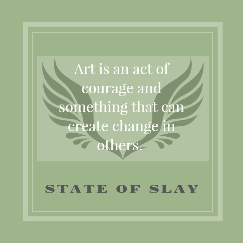 State Of Slay Art