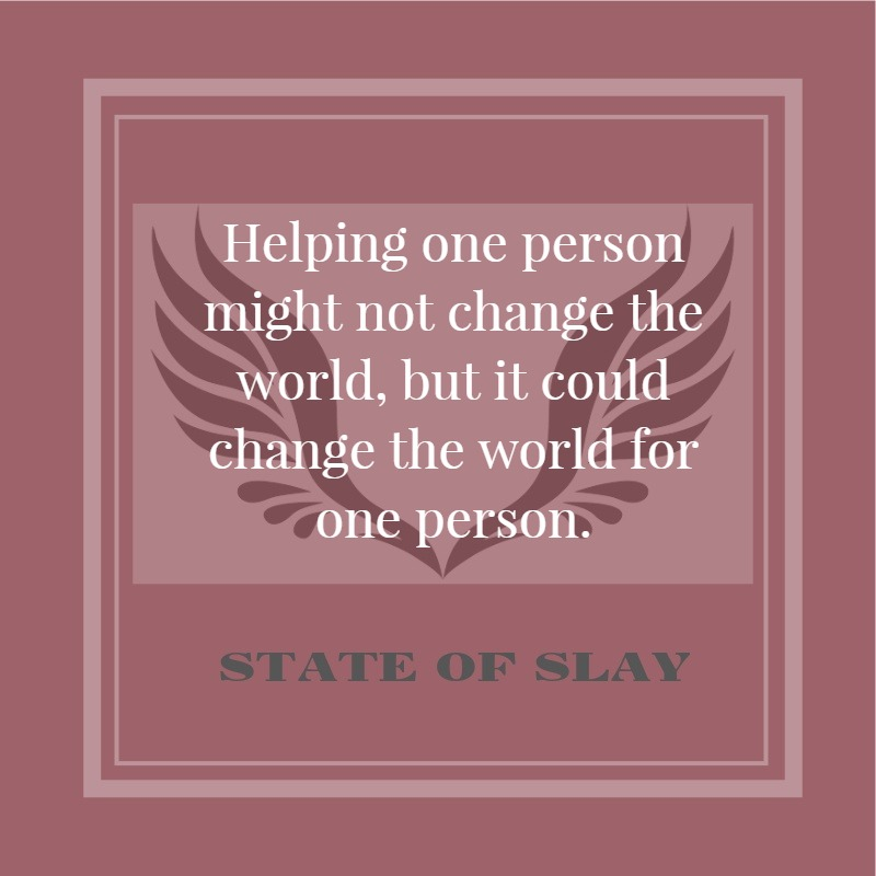 State Of Slay Change The World