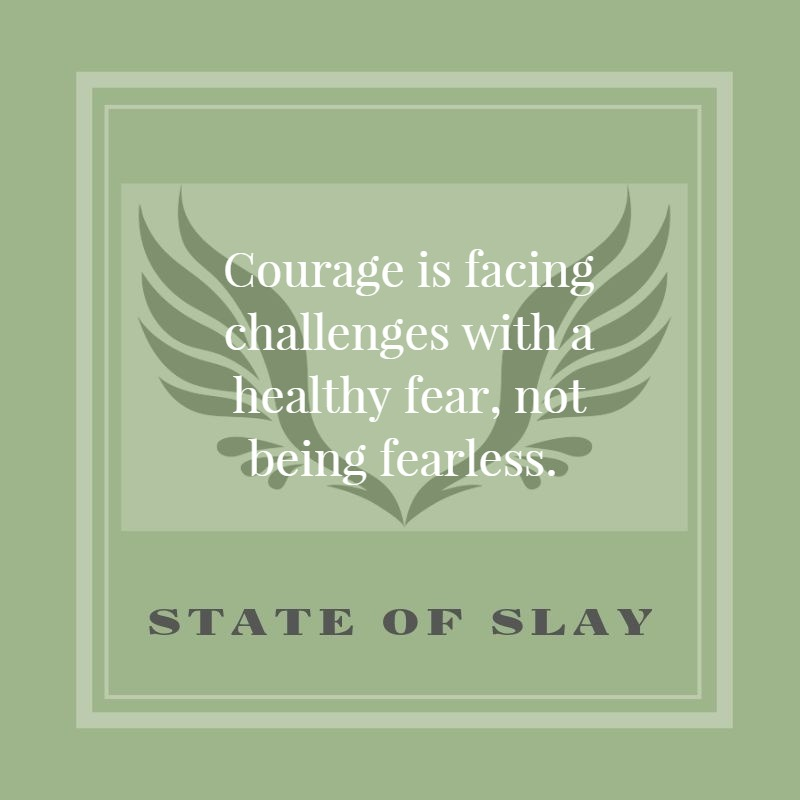 state-of-slay healthy fear