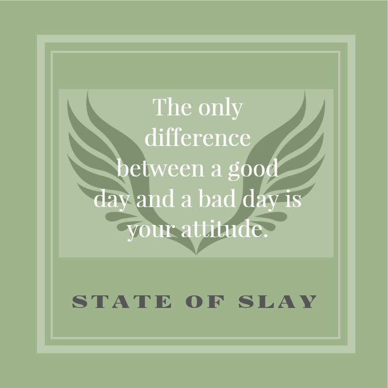 State Of Slay Attitude