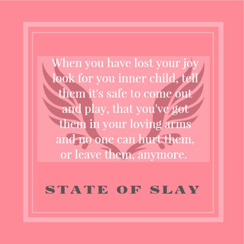 State Of Slay Inner Child