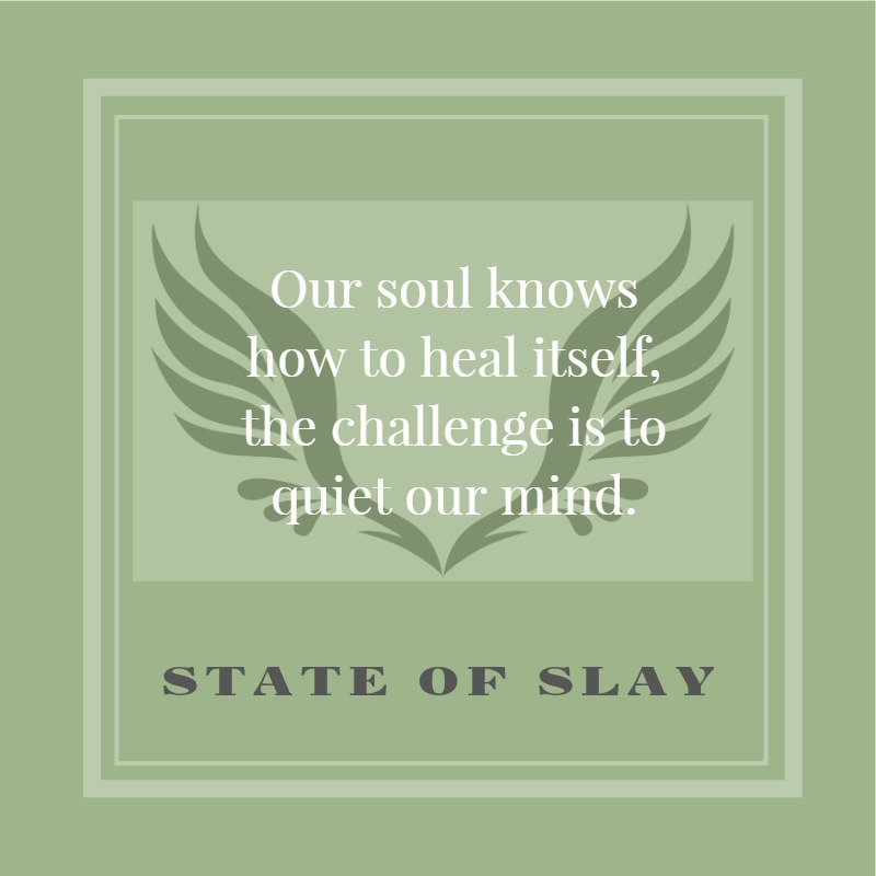 State Of Slay Soul