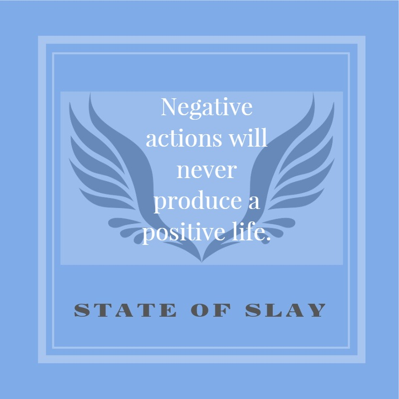State Of Slay Negative Actions