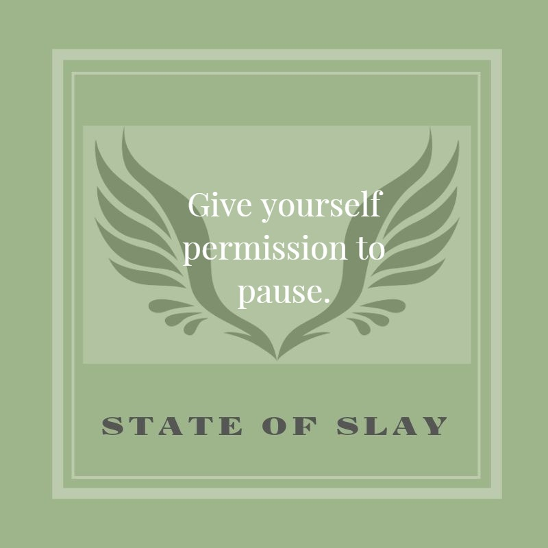 state-of-slay Pause
