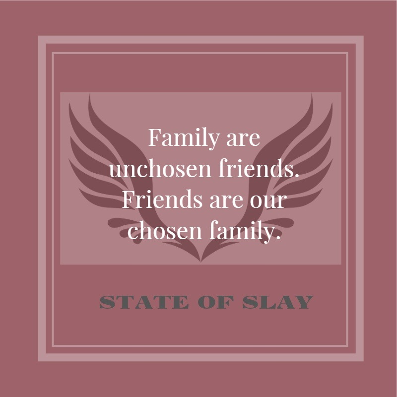 State Of Slay Friends and Family
