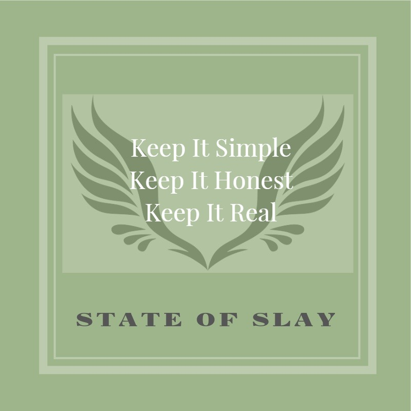 State Of Slay Keep It Honest