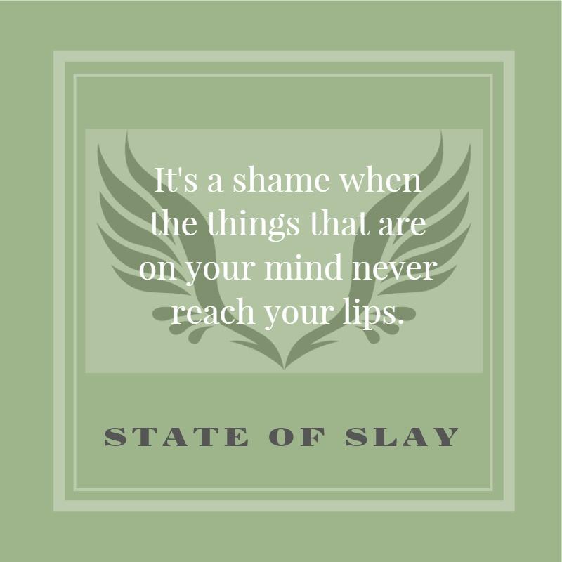 State Of Slay Shame