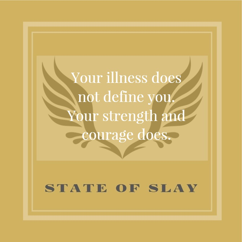 State Of Slay Strength And Courage