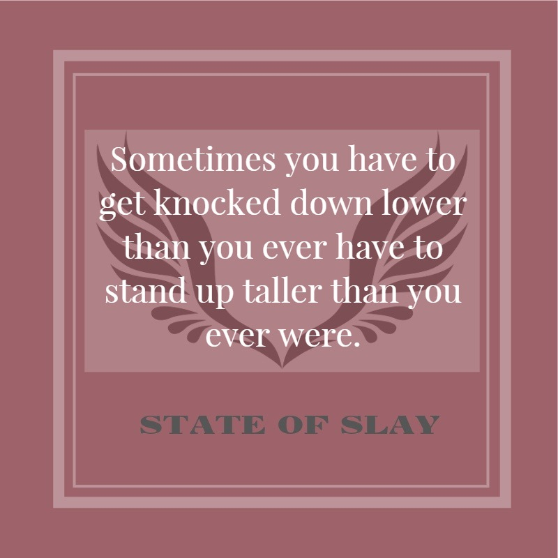 State Of Slay Taller