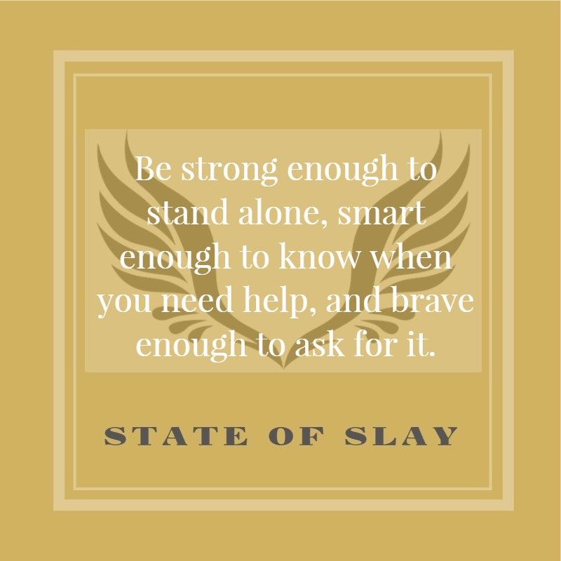 State Of Slay Be Strong