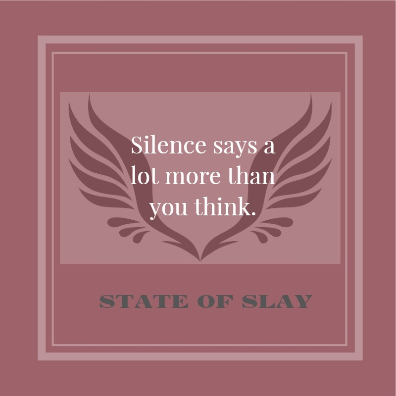 State Of Slay Silence