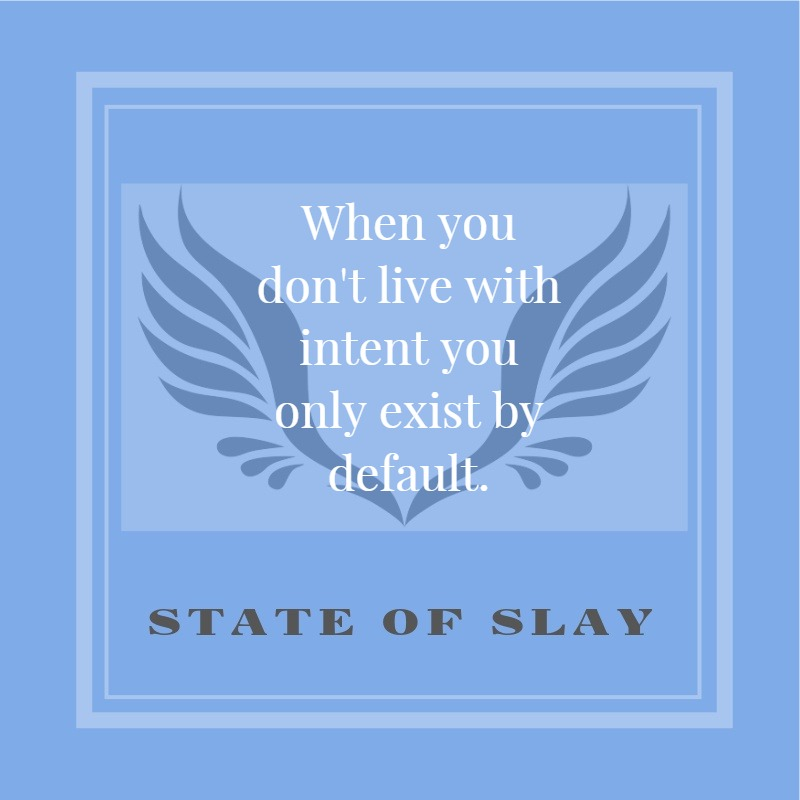 State Of Slay Exist