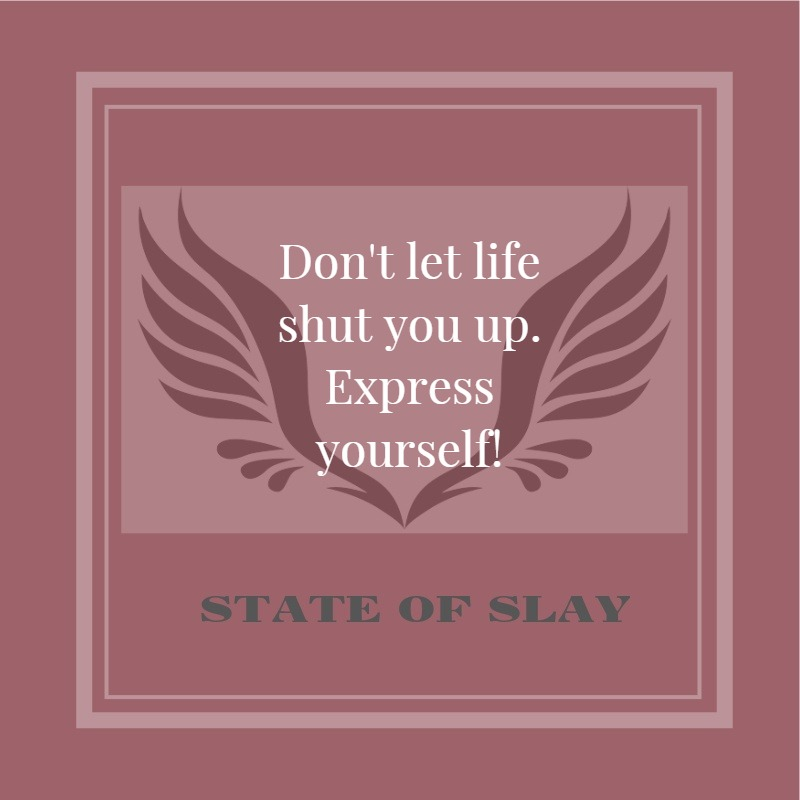 State Of Slay Express Yourself (1)