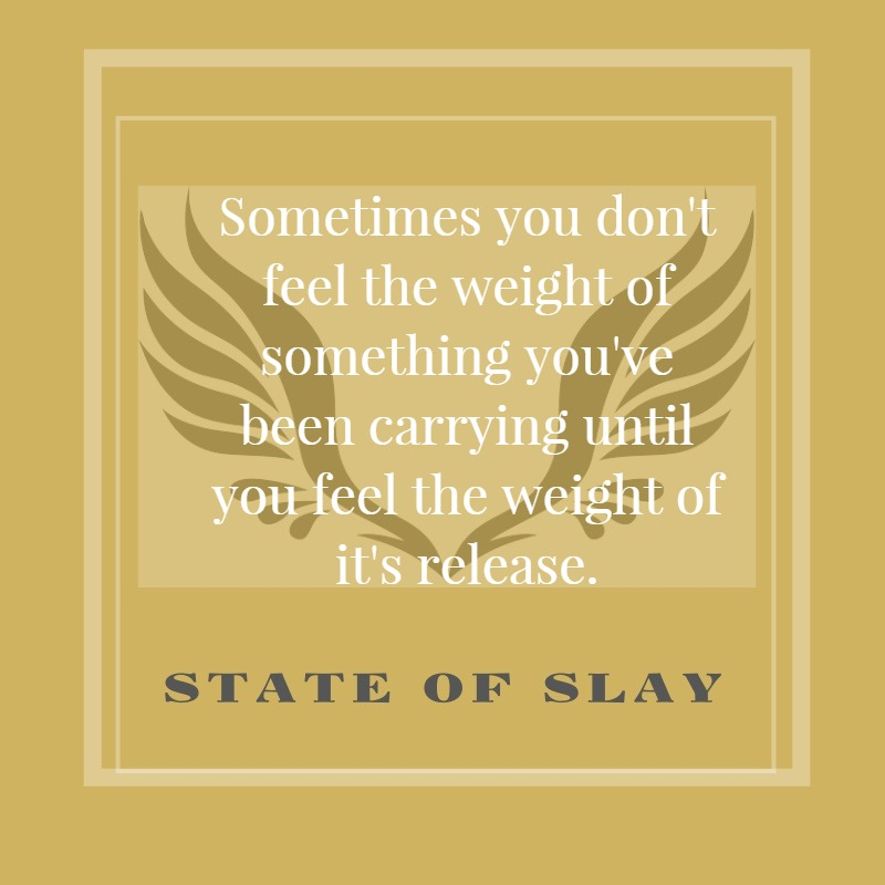 State Of Slay Feel The Weight