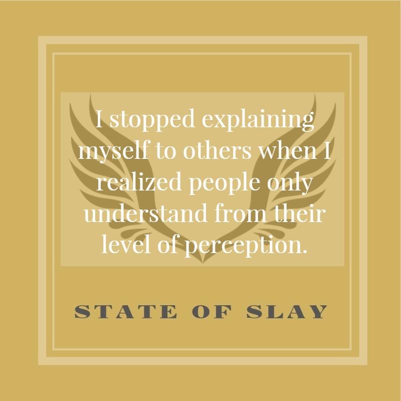 State Of Slay Stopped Explaining
