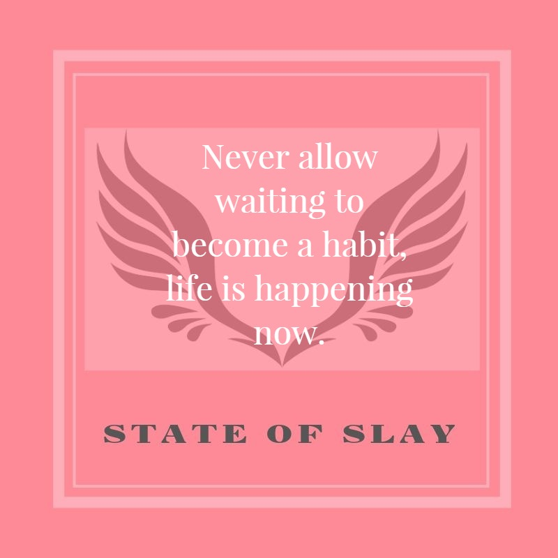 state-of-slay-Waiting