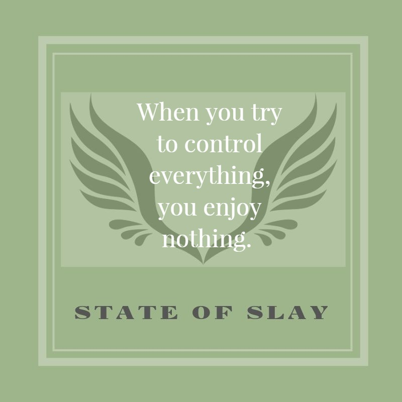 state-of-slay Control Enjoy Nothing