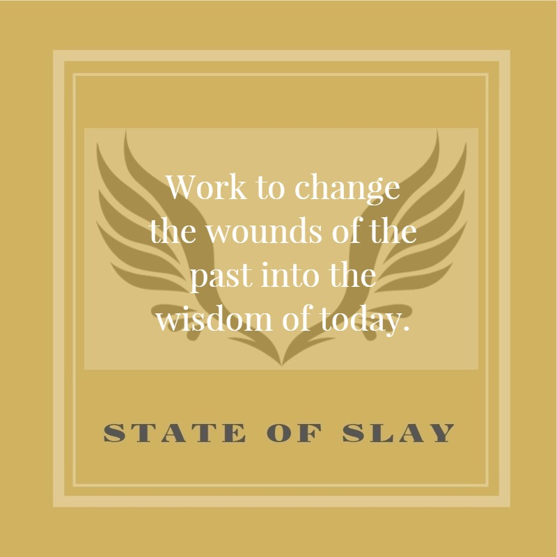 State Of Slay Wounds And Wisdom