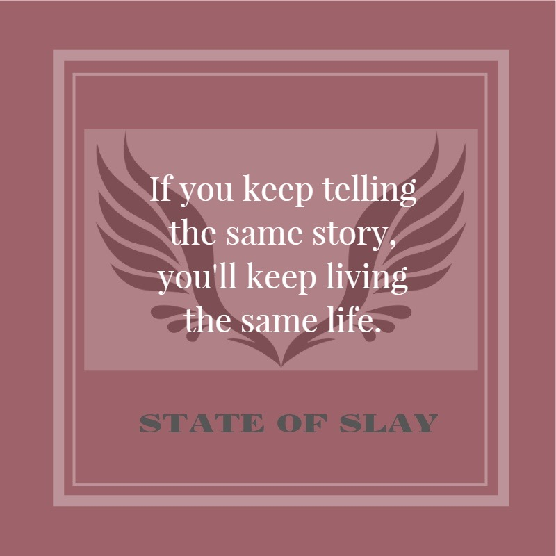 State Of Slay Same Story (1)
