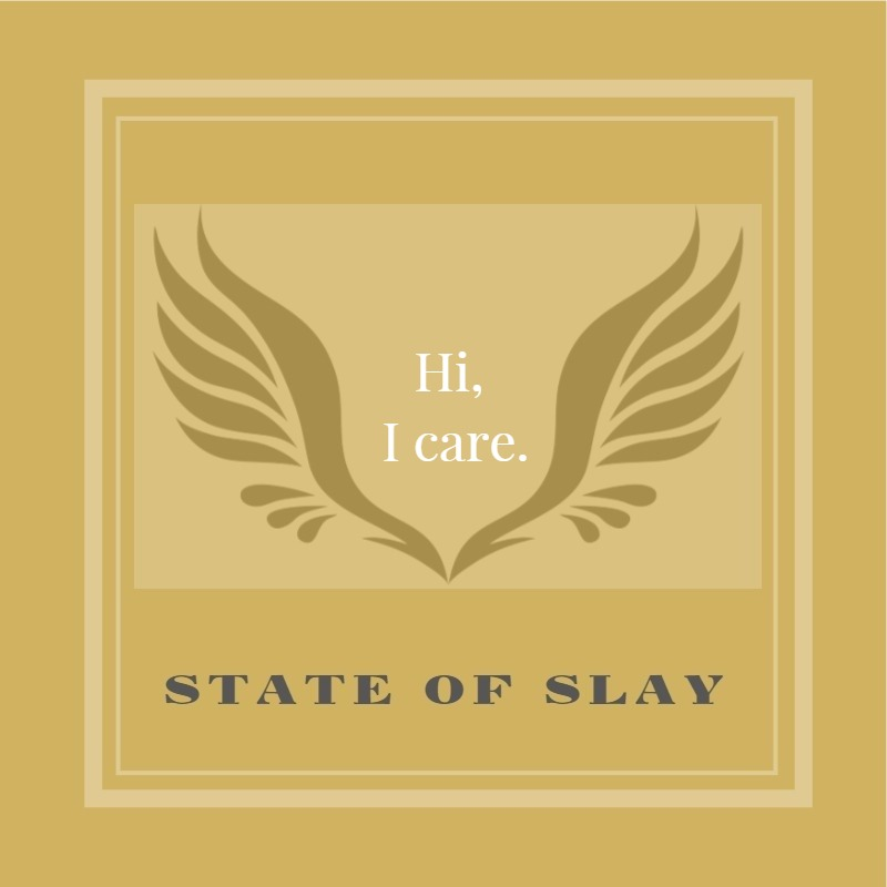 State Of Slay Yellow Care