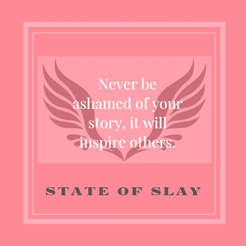 state-of-slay Never Be Ashamed