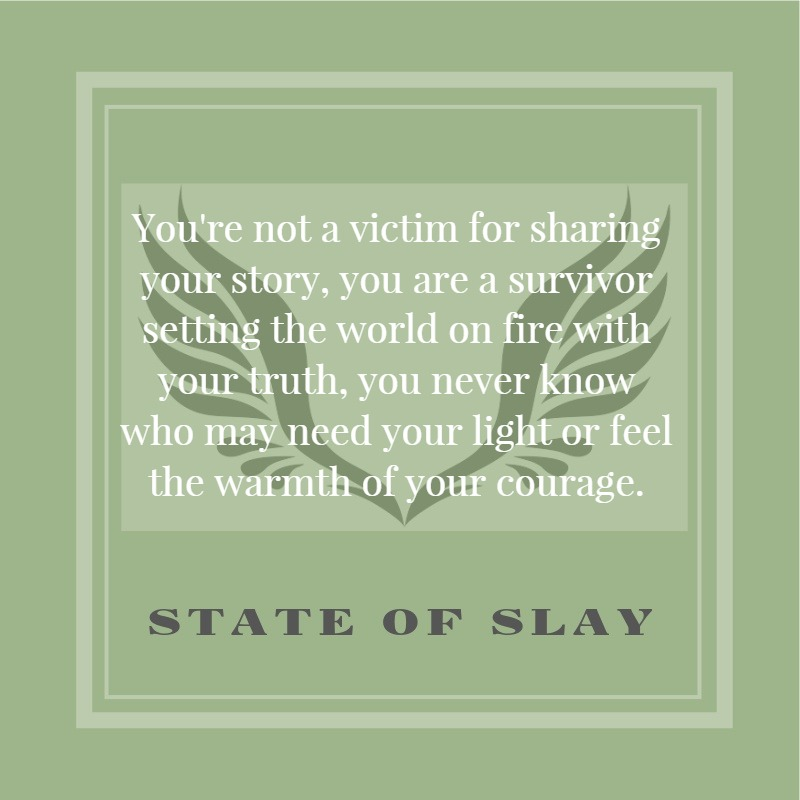 State Of Slay Share Your Story (1)