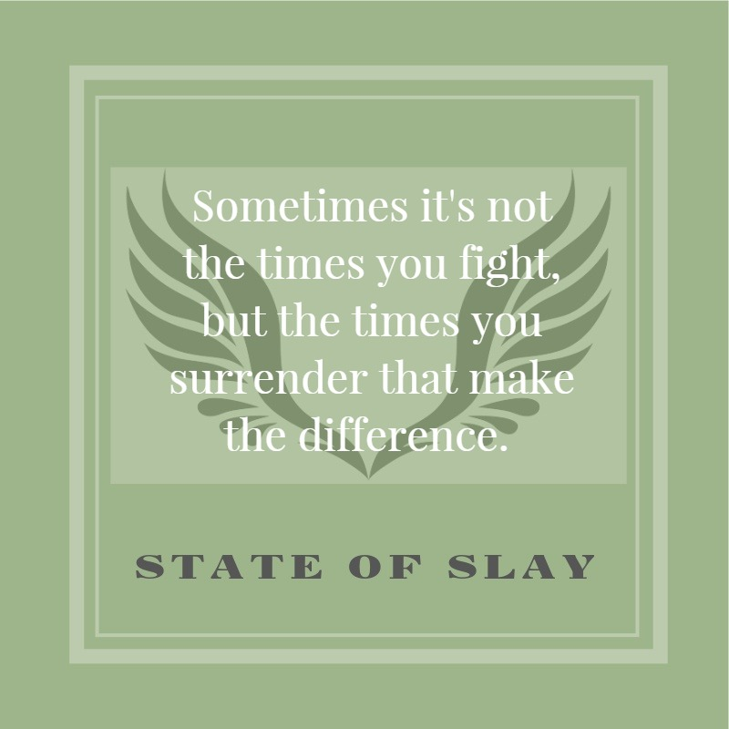 State Of Slay Surrender Difference