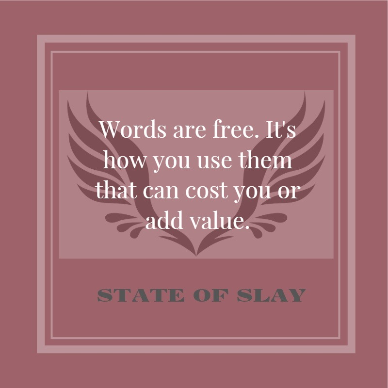 State Of Slay Words Add Value