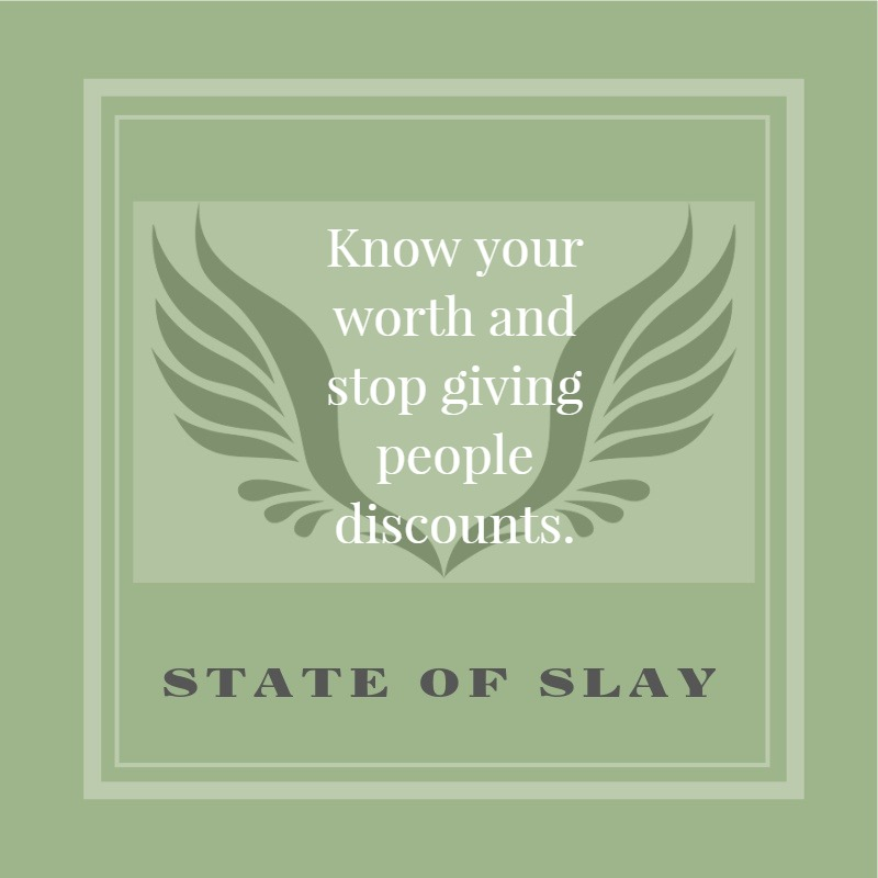 State Of Slay Worth Discounts