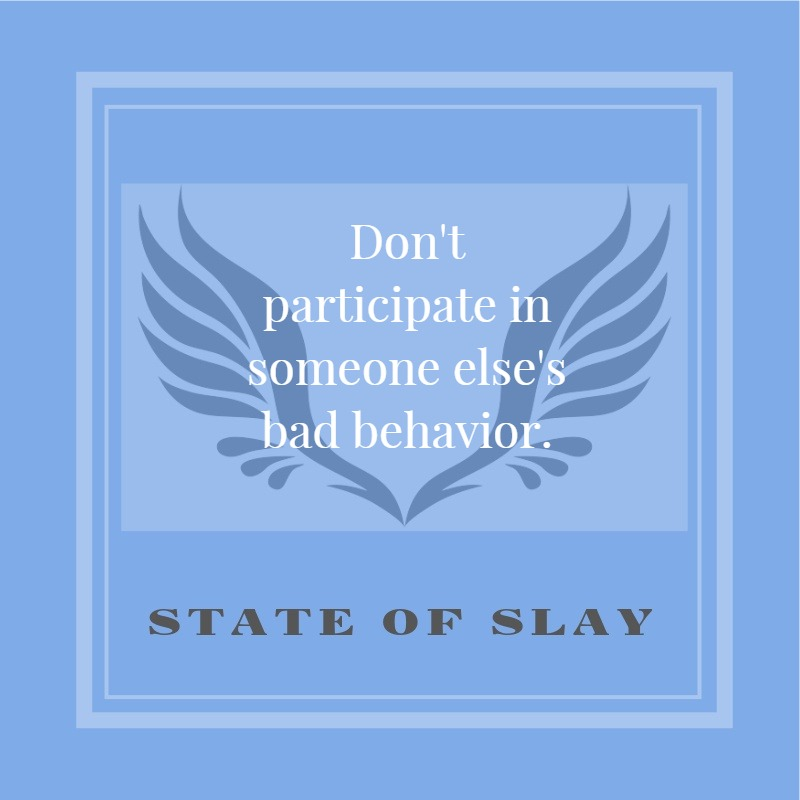 State Of Slay Bad Behavior