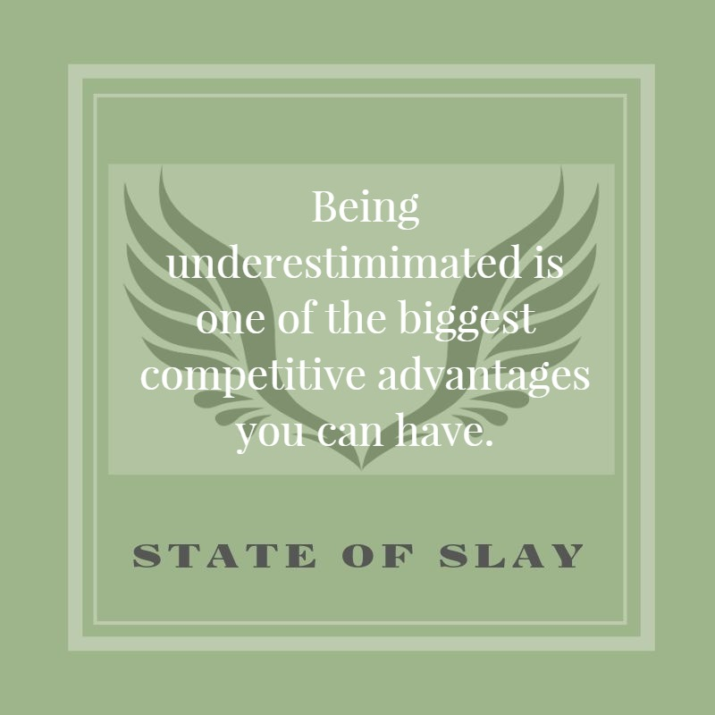 state-of-slay Underestimated