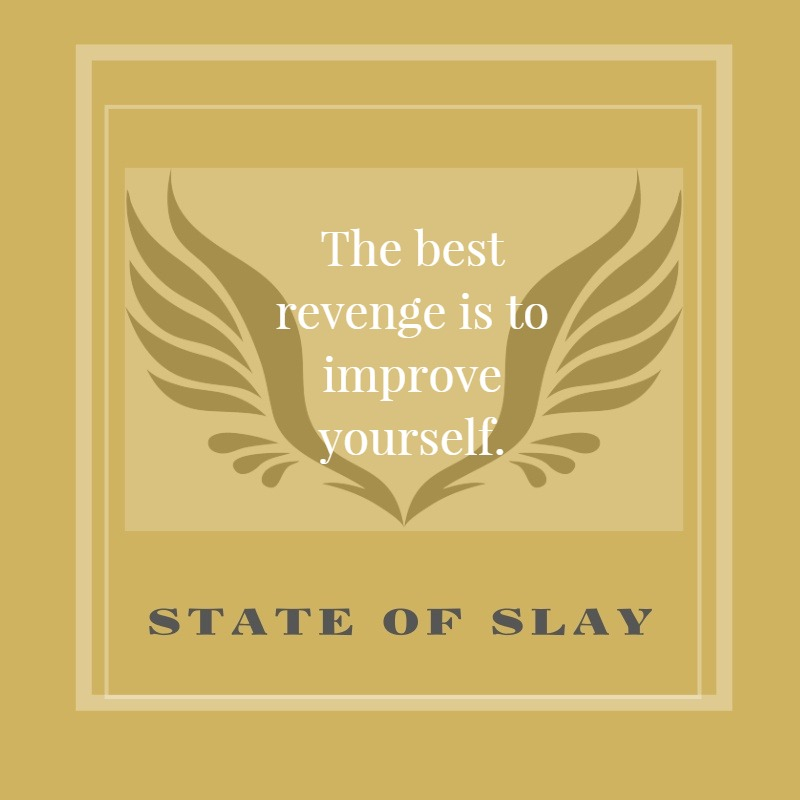 State Of Slay Best Revenge