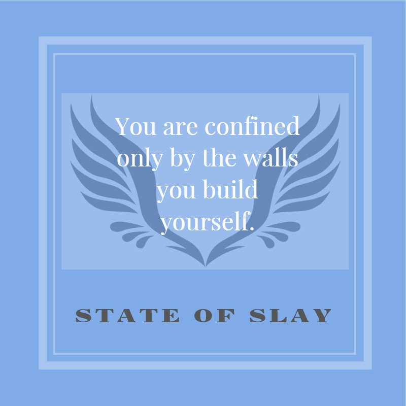 State Of Slay Confined By The Walls