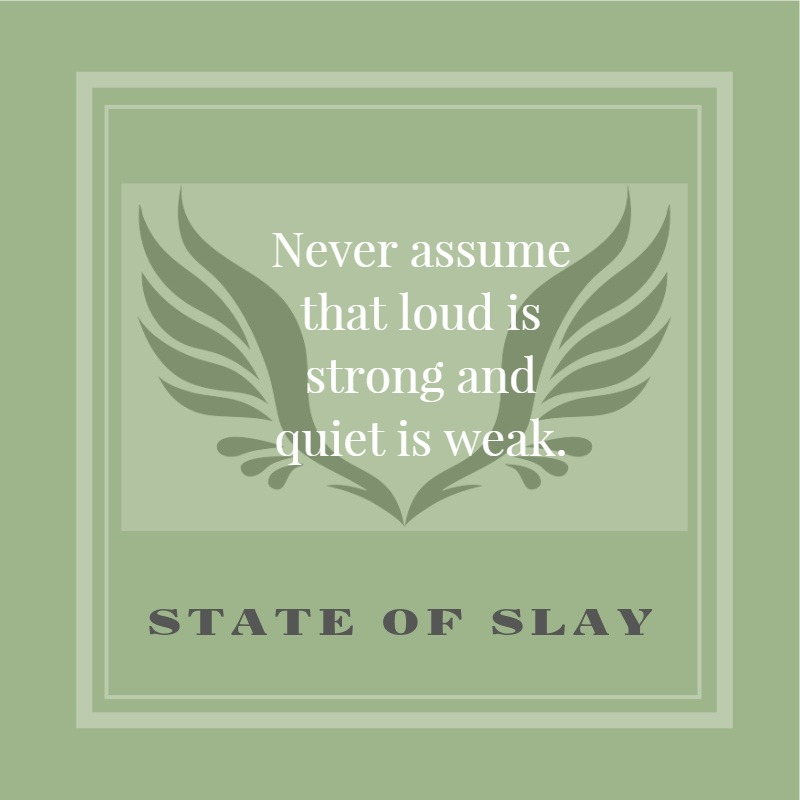 State Of Slay Loud Is Strong