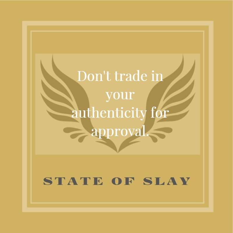 State Of Slay Approval