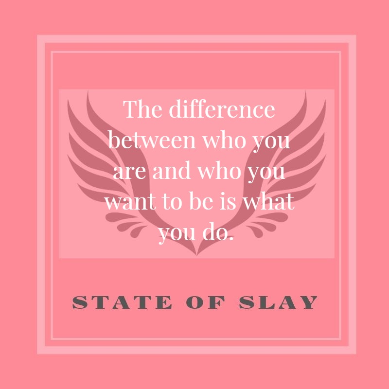 state-of-slay The Difference