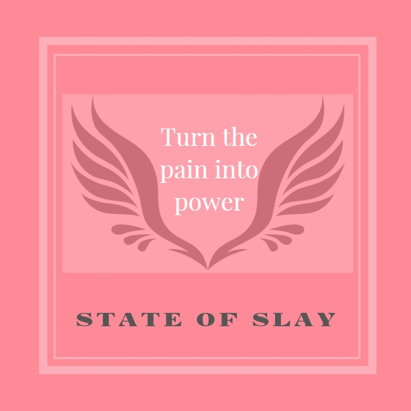 State Of Slay Pain Power