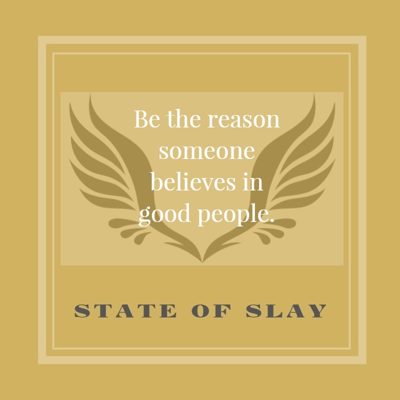 State Of Slay Good People