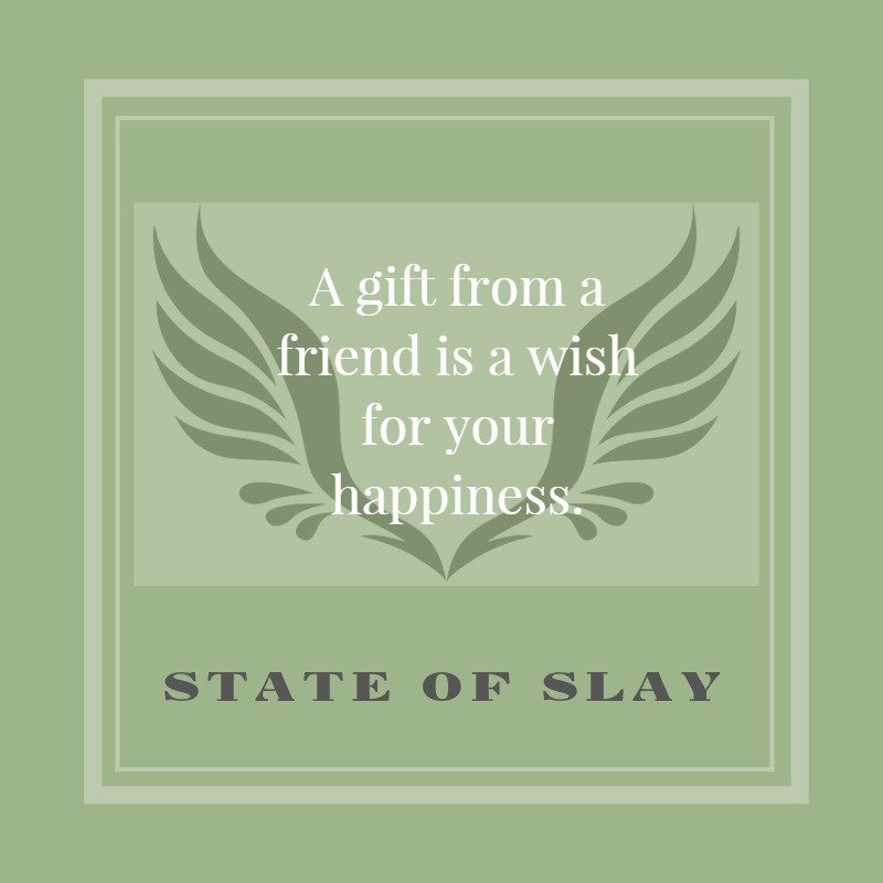 State Of Slay Wish Happiness