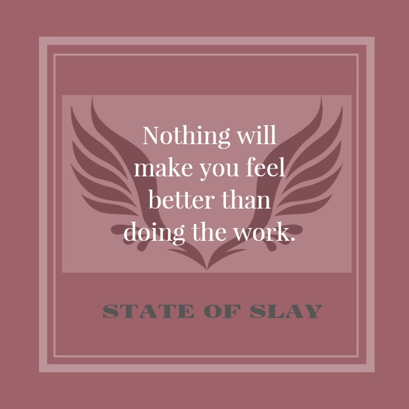State Of Slay Doing The Work