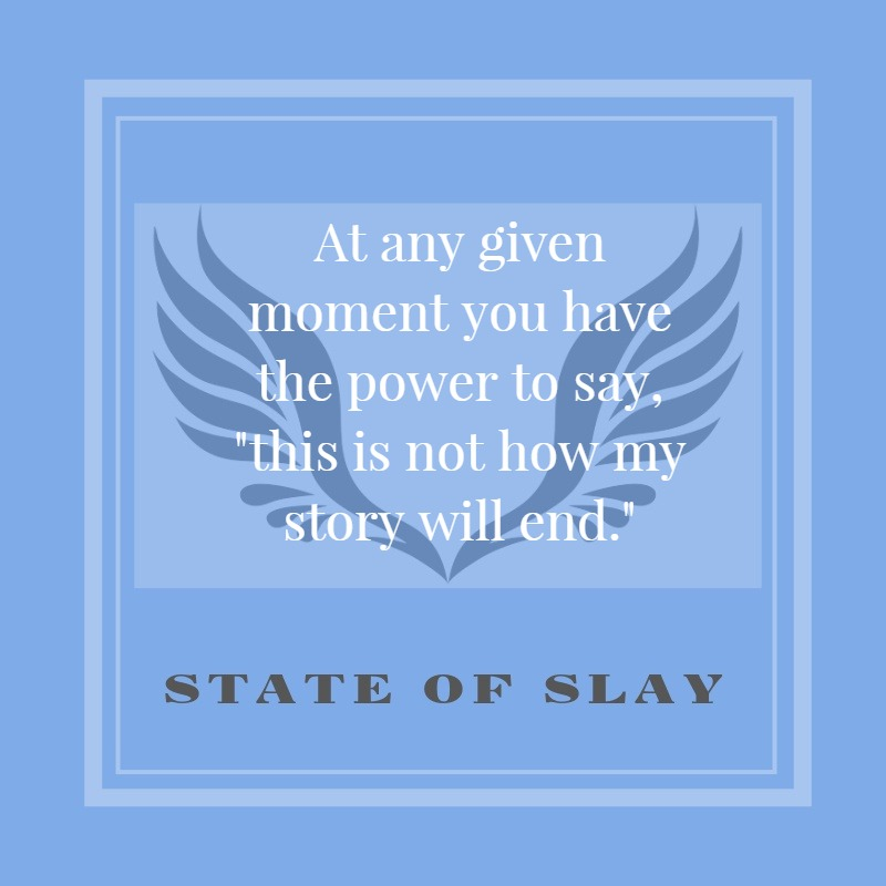 State Of Slay Story End