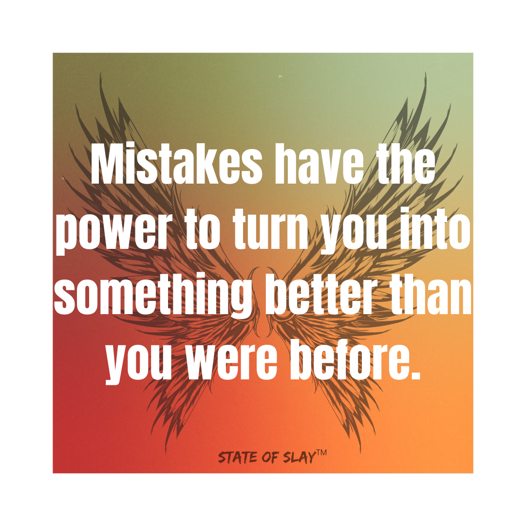 Mistakes Have The Power
