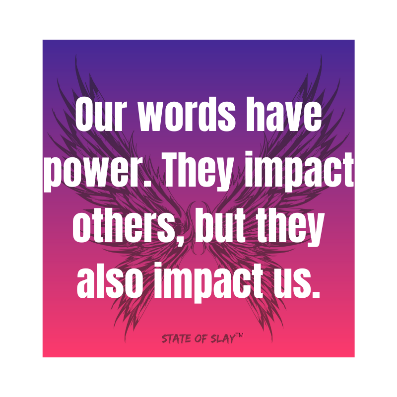 Our Words Have Power
