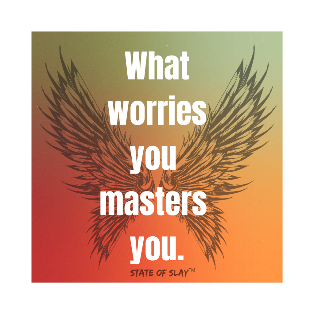 What Worries You